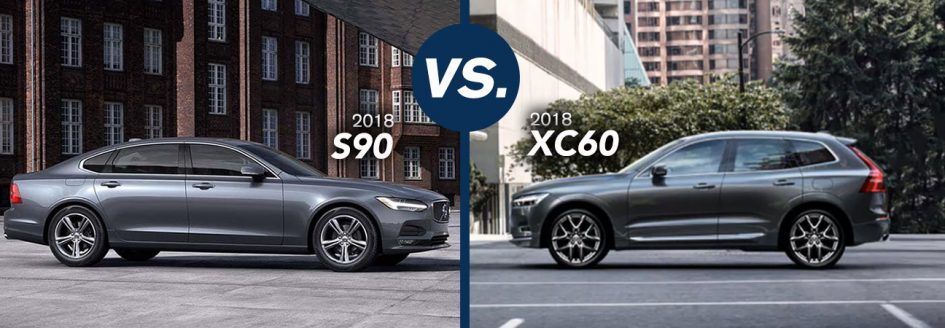 Volvo S90 vs. XC60 comparison